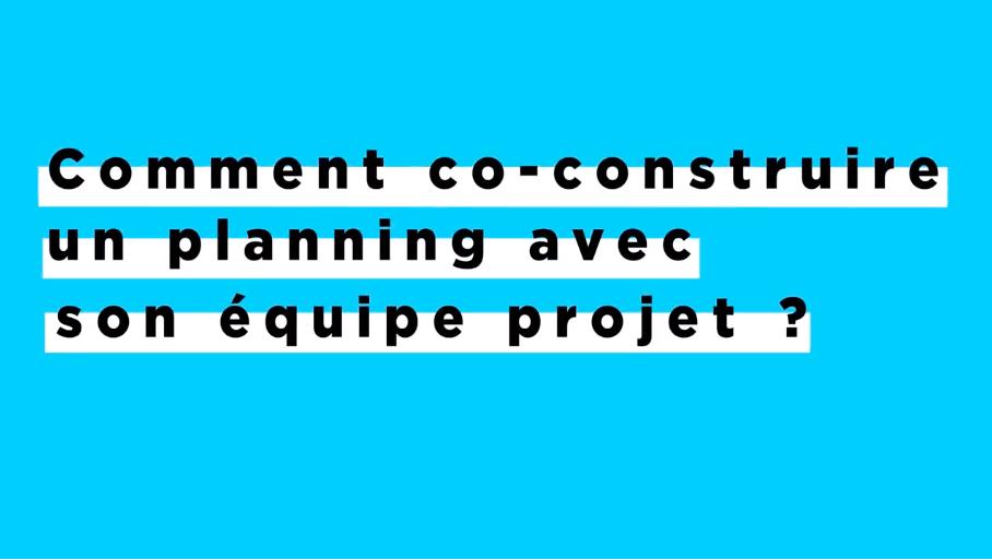Co construire un planning avec son équipe projet