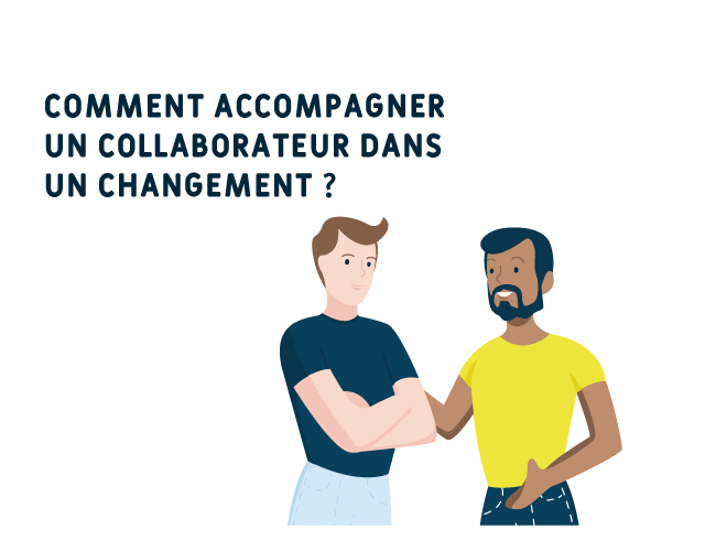 accompagner collaborateur changement