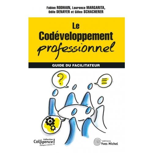 """couverture du livre """"Le Codeveloppement professionnel guide du facilitateur"""""""